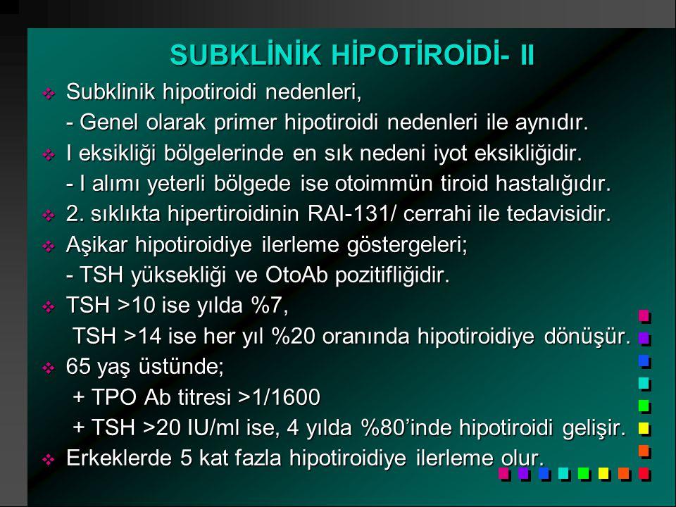 SUBKLİNİK HİPOTİROİDİ- II