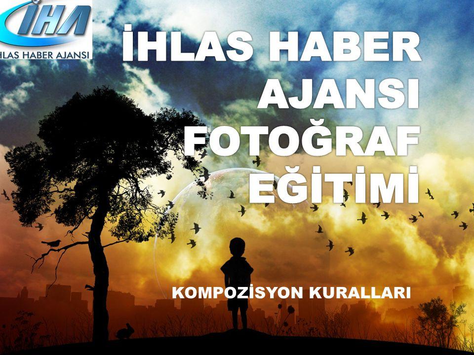 İHLAS HABER AJANSI FOTOĞRAF EĞİTİMİ