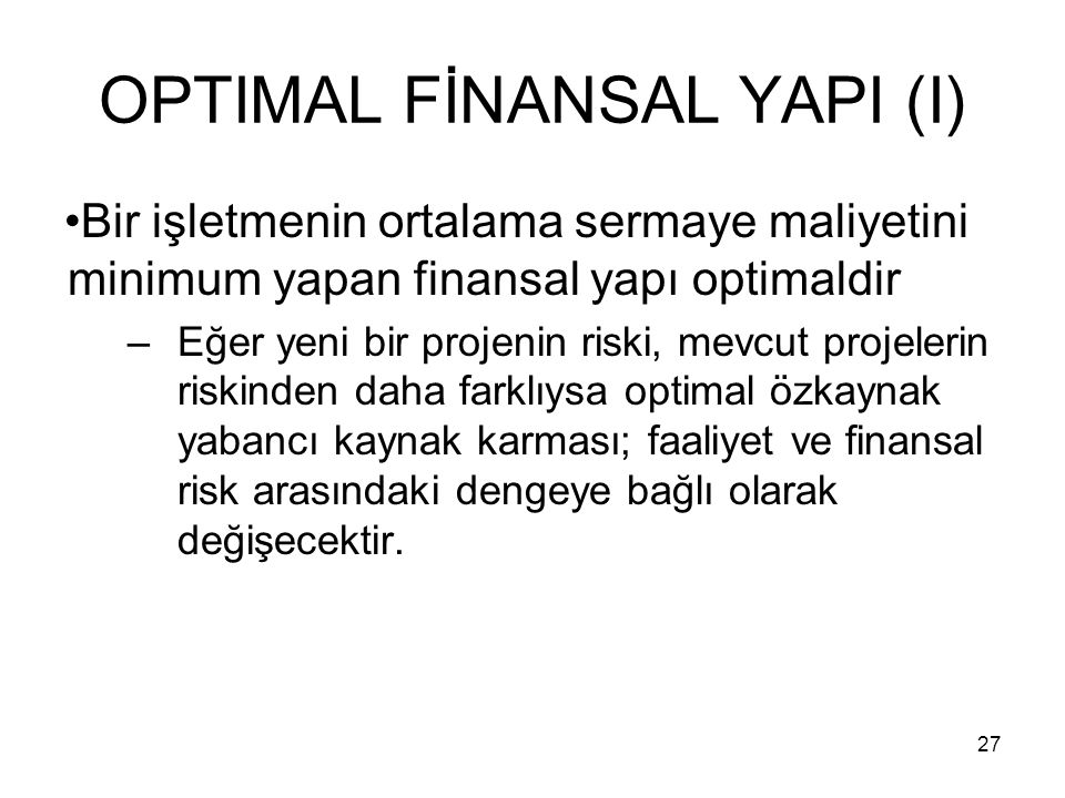 OPTIMAL FİNANSAL YAPI (I)