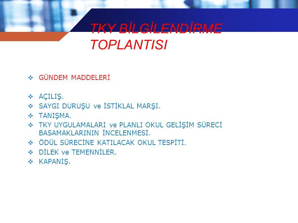 TKY BİLGİLENDİRME TOPLANTISI
