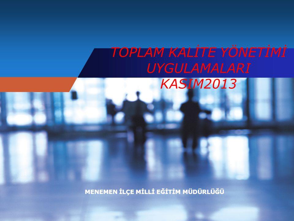 TOPLAM KALİTE YÖNETİMİ UYGULAMALARI KASIM2013