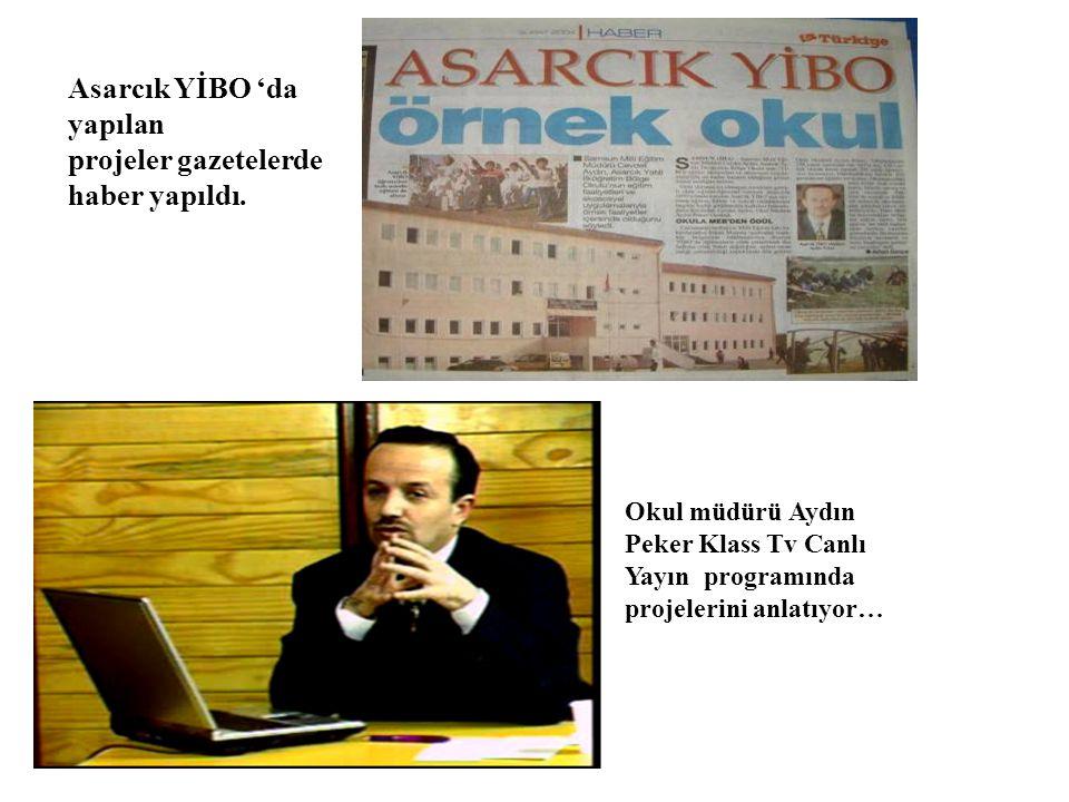 Asarcık YİBO 'da yapılan projeler gazetelerde haber yapıldı.