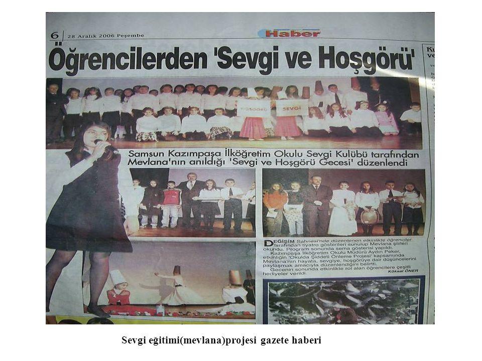 Sevgi eğitimi(mevlana)projesi gazete haberi