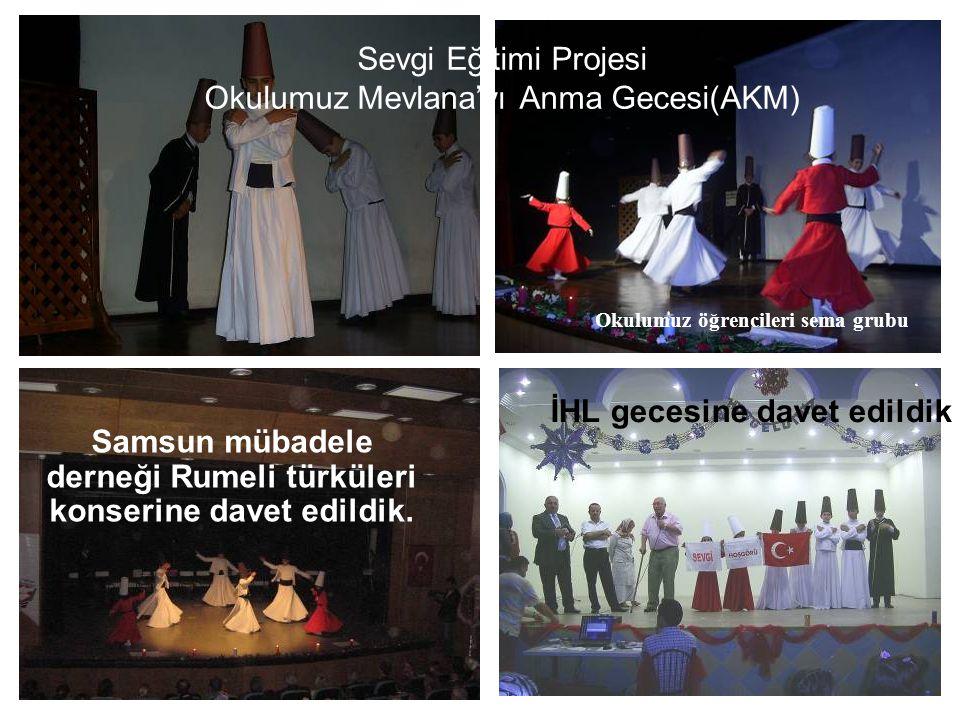 Sevgi Eğitimi Projesi Okulumuz Mevlana'yı Anma Gecesi(AKM)