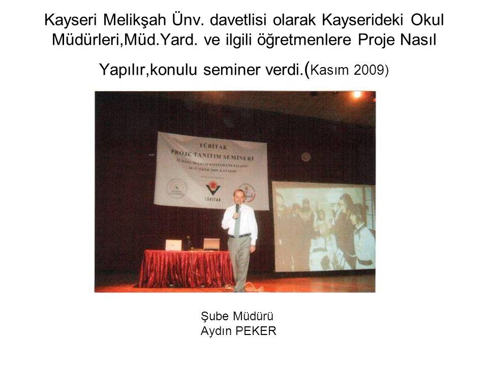Kayseri Melikşah Ünv. davetlisi olarak Kayserideki Okul Müdürleri,Müd