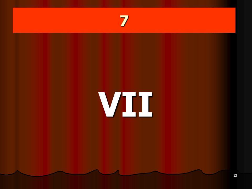 7 VII