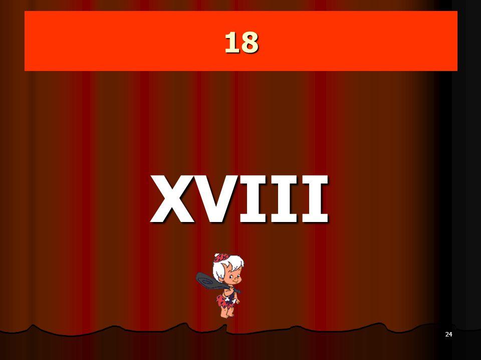 18 XVIII