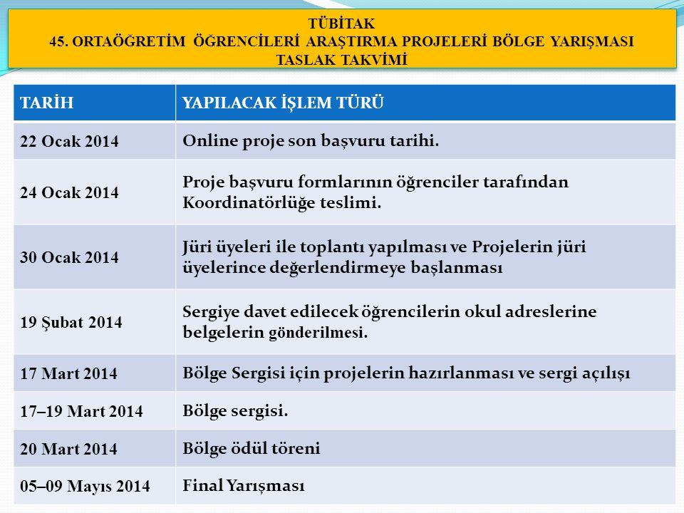 Online proje son başvuru tarihi. 24 Ocak 2014