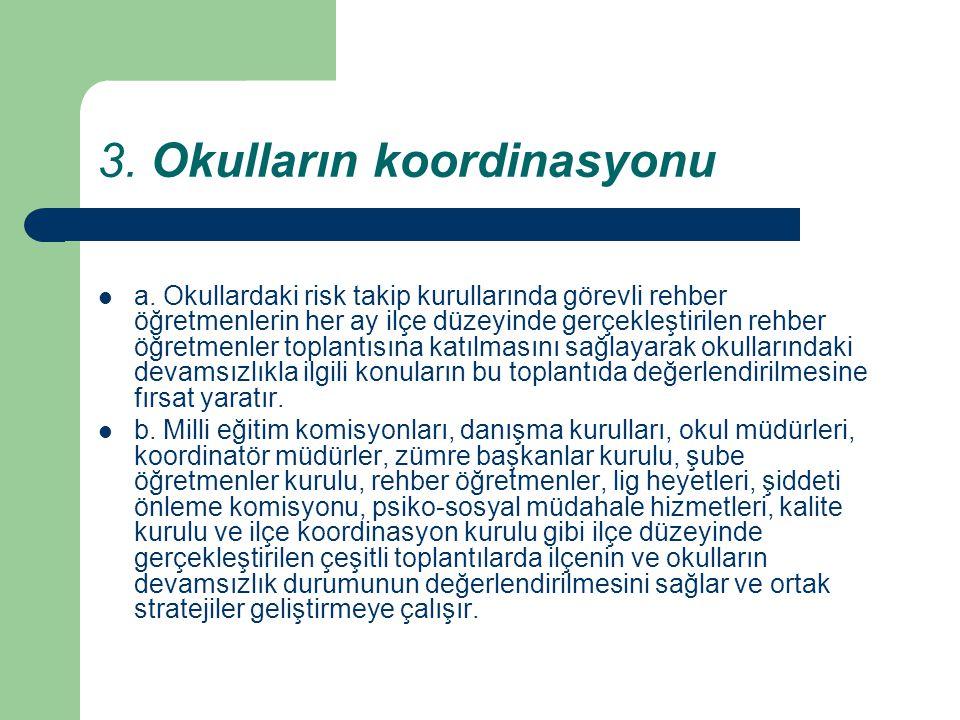 3. Okulların koordinasyonu
