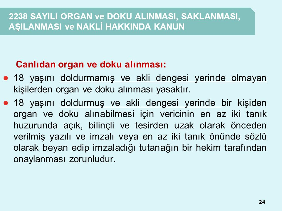 Canlıdan organ ve doku alınması: