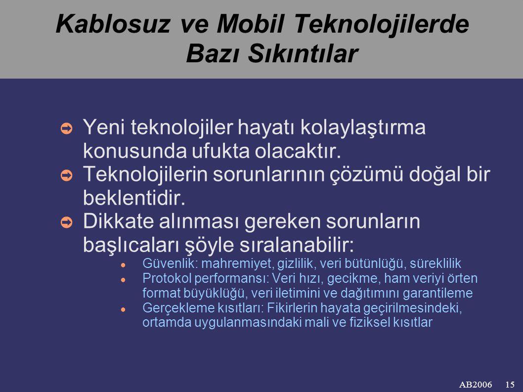 Kablosuz ve Mobil Teknolojilerde Bazı Sıkıntılar