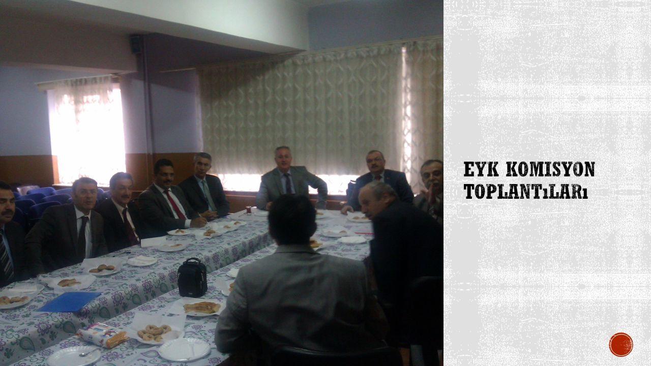 EYK Komisyon toplantıları