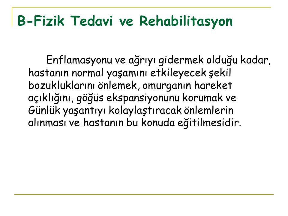 B-Fizik Tedavi ve Rehabilitasyon