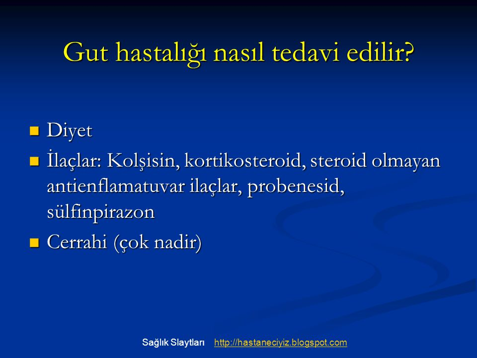 Gut hastalığı nasıl tedavi edilir
