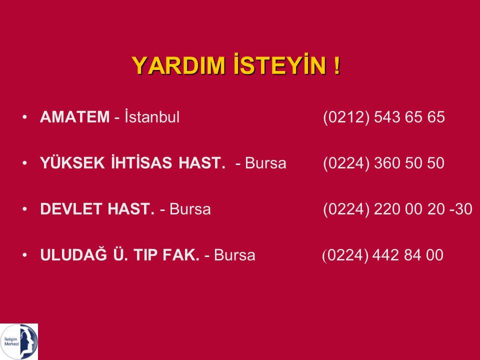 YARDIM İSTEYİN ! AMATEM - İstanbul (0212) 543 65 65