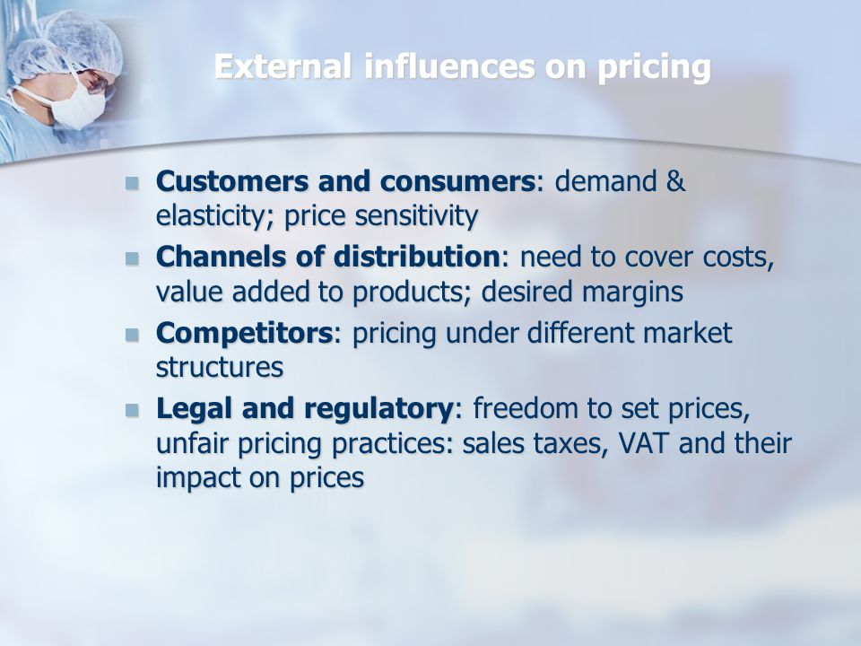 External influences on pricing