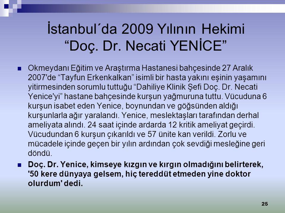 İstanbul´da 2009 Yılının Hekimi Doç. Dr. Necati YENİCE