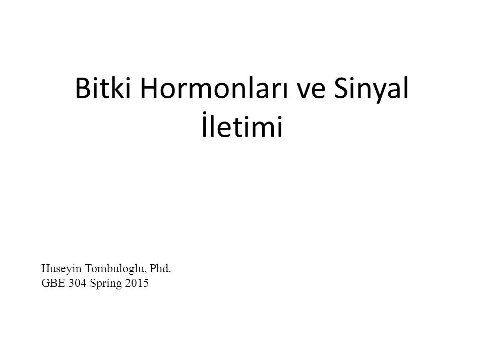 Bitki Hormonları ve Sinyal İletimi