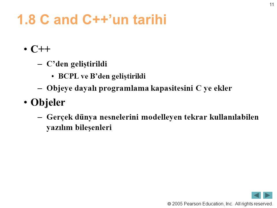 1.8 C and C++'un tarihi C++ Objeler C'den geliştirildi