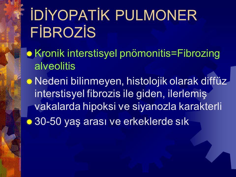 İDİYOPATİK PULMONER FİBROZİS