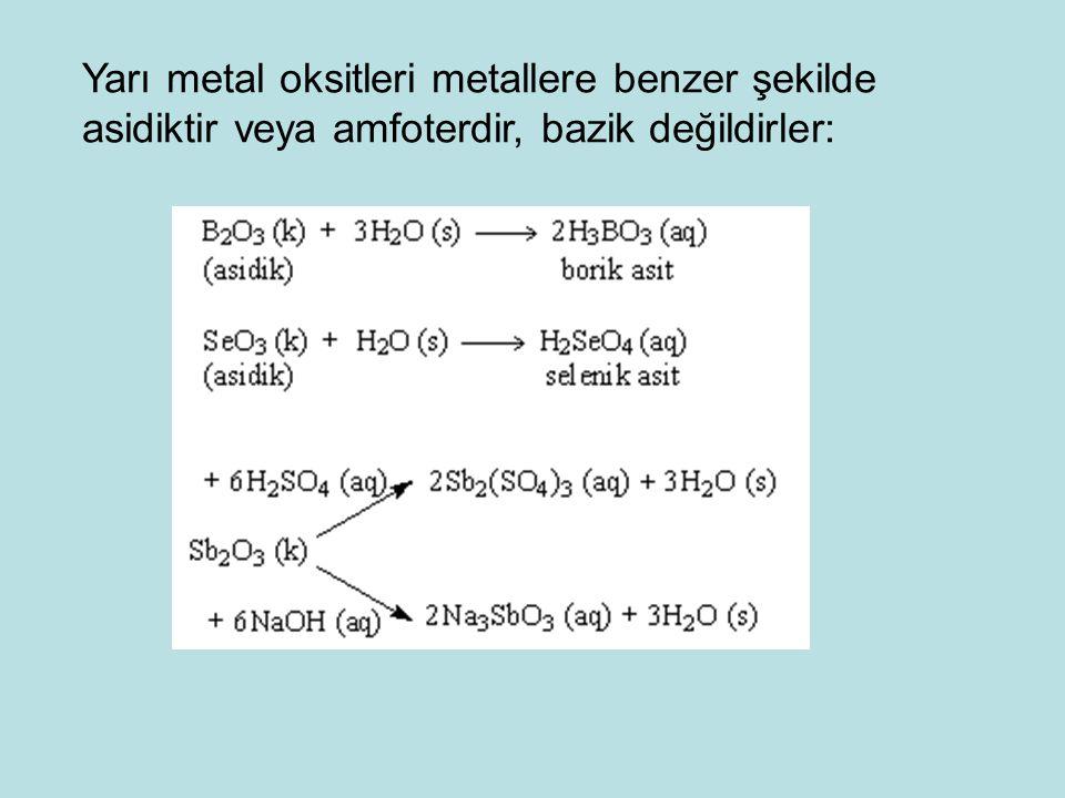 Yarı metal oksitleri metallere benzer şekilde