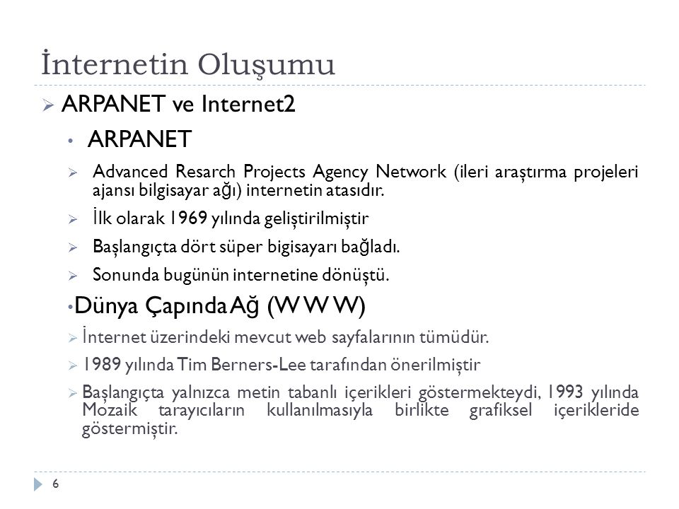 İnternetin Oluşumu ARPANET ve Internet2 ARPANET
