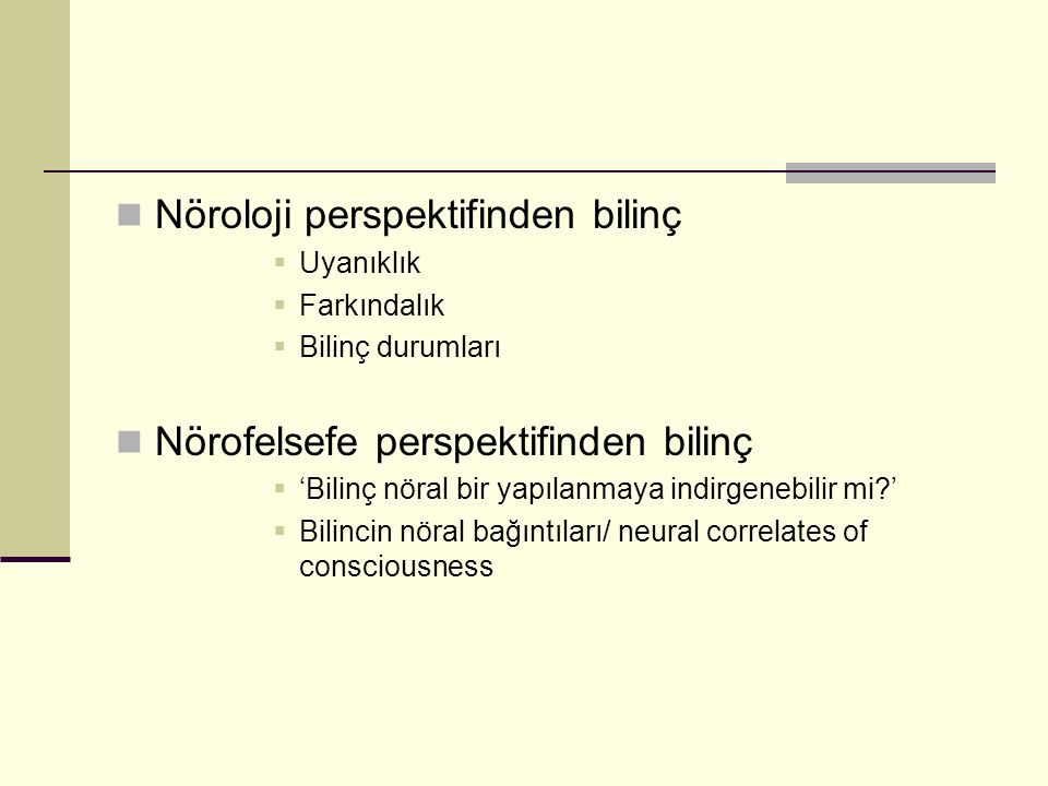 Nöroloji perspektifinden bilinç