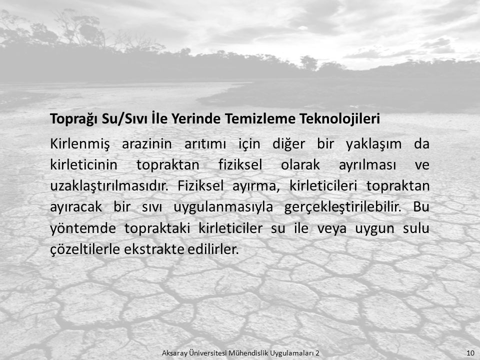 Toprağı Su/Sıvı İle Yerinde Temizleme Teknolojileri