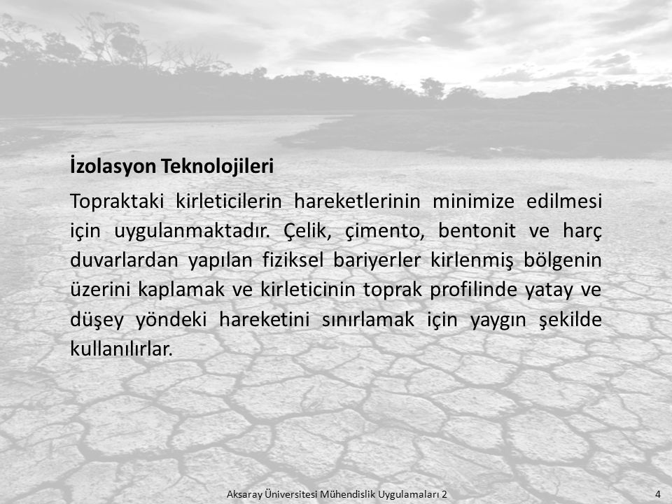 İzolasyon Teknolojileri