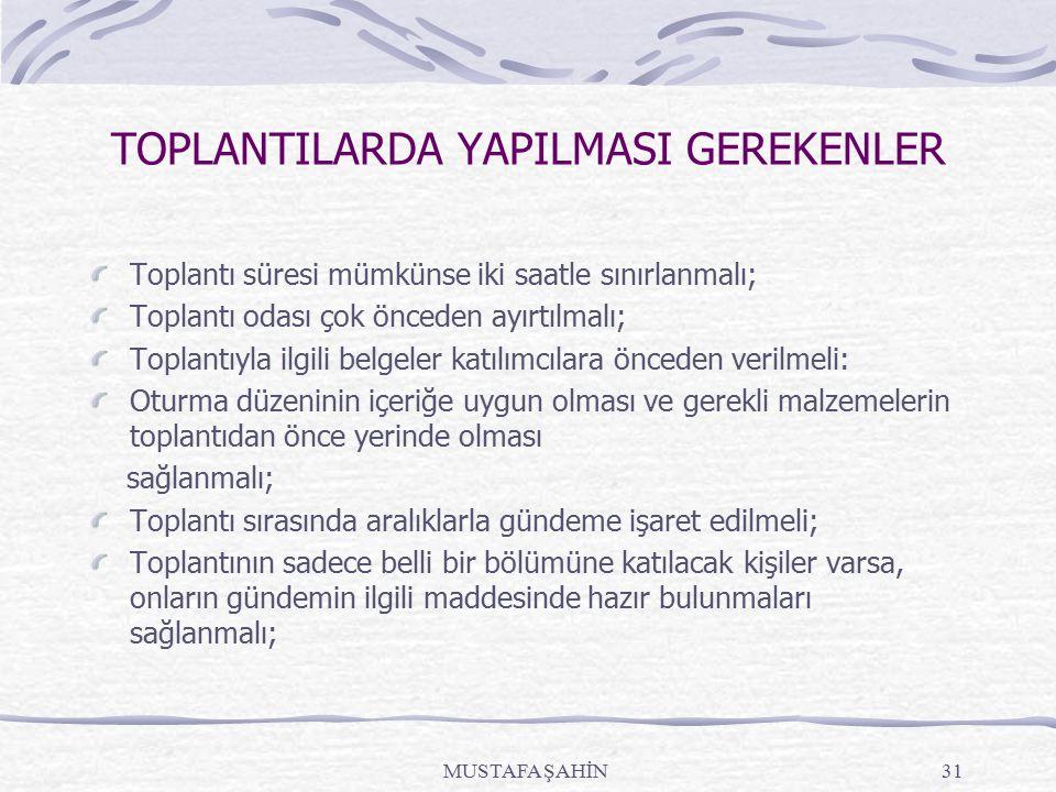 TOPLANTILARDA YAPILMASI GEREKENLER