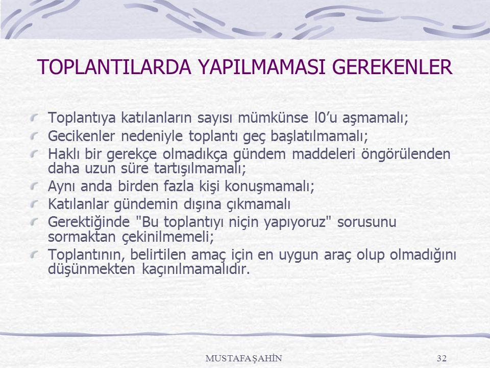TOPLANTILARDA YAPILMAMASI GEREKENLER