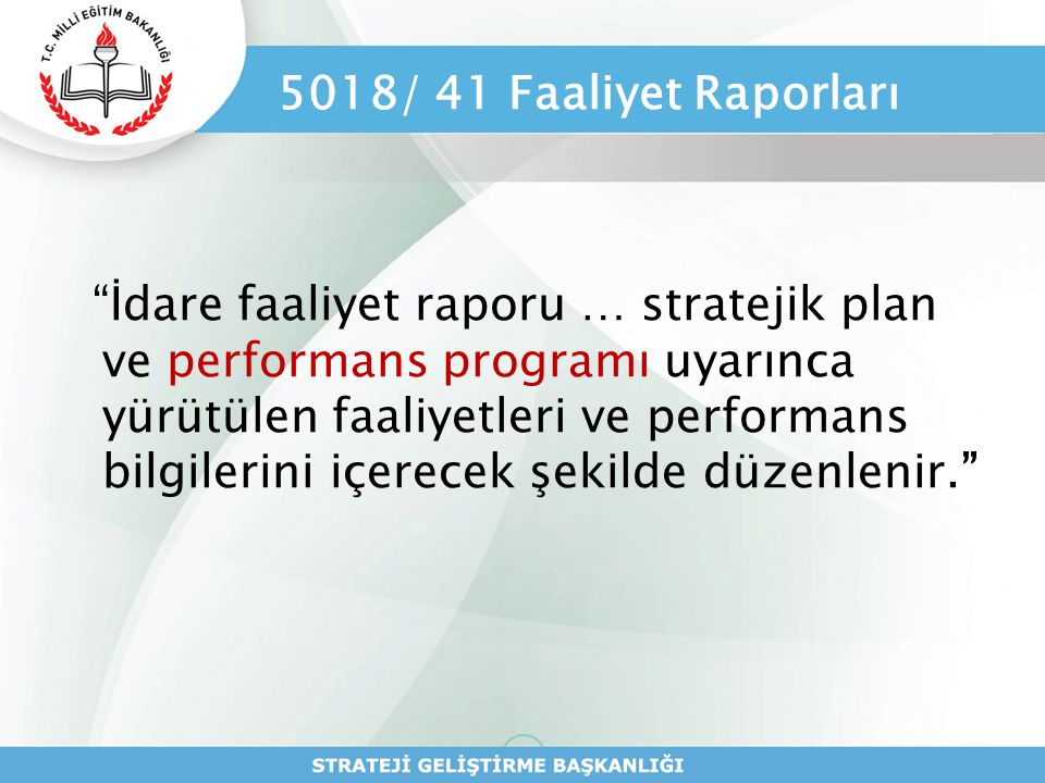 5018/ 41 Faaliyet Raporları