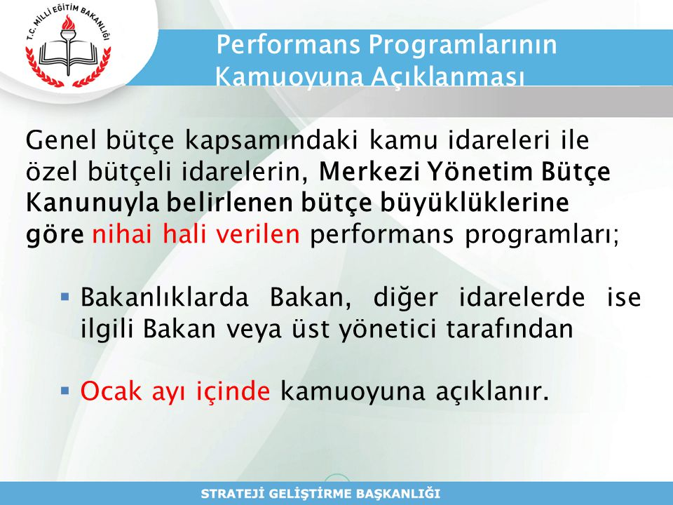Performans Programlarının Kamuoyuna Açıklanması