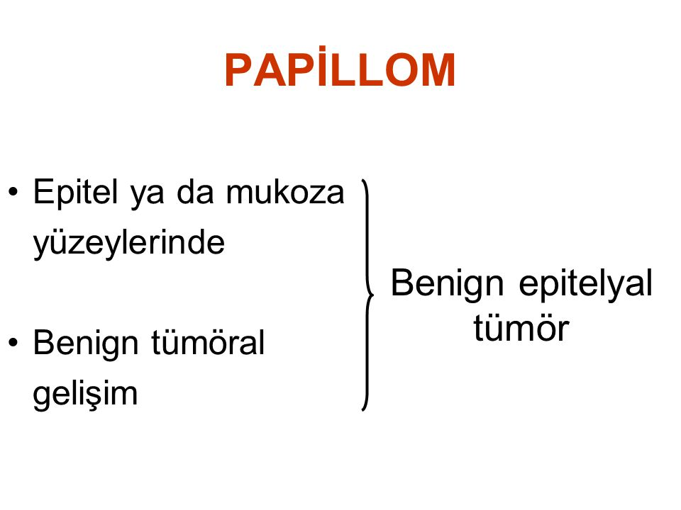 Benign epitelyal tümör