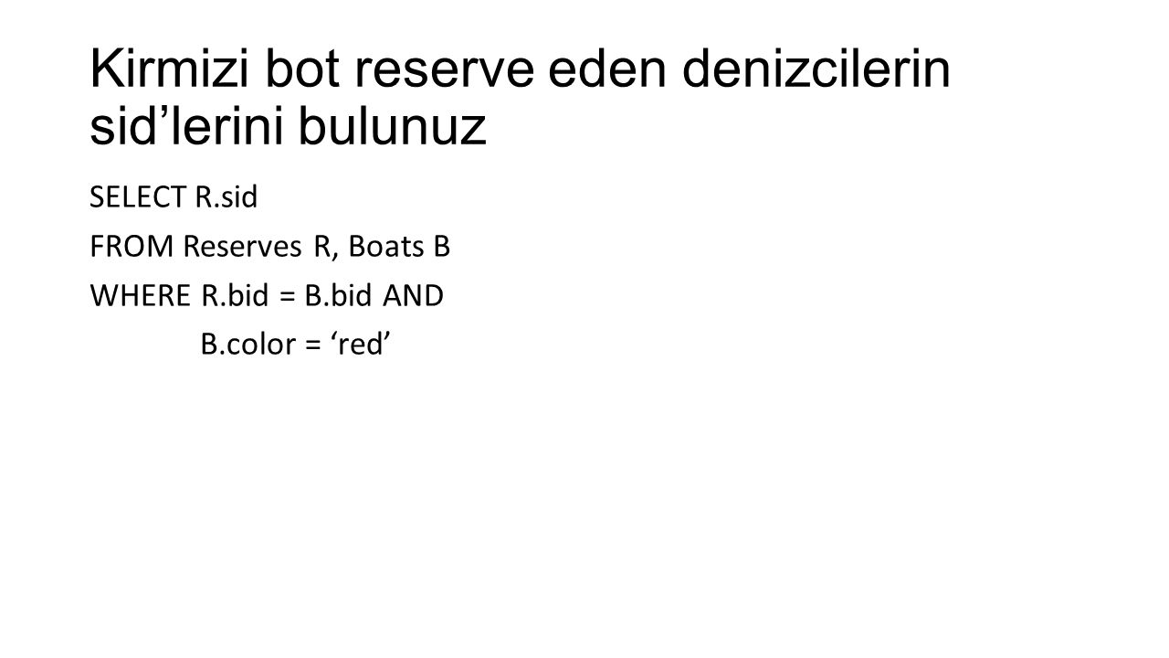 Kirmizi bot reserve eden denizcilerin sid'lerini bulunuz