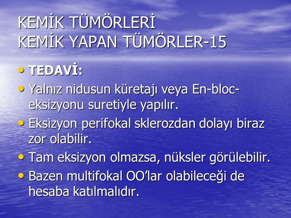 KEMİK TÜMÖRLERİ KEMİK YAPAN TÜMÖRLER-15
