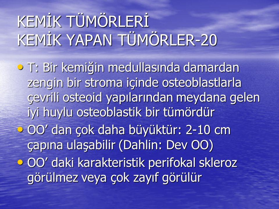 KEMİK TÜMÖRLERİ KEMİK YAPAN TÜMÖRLER-20