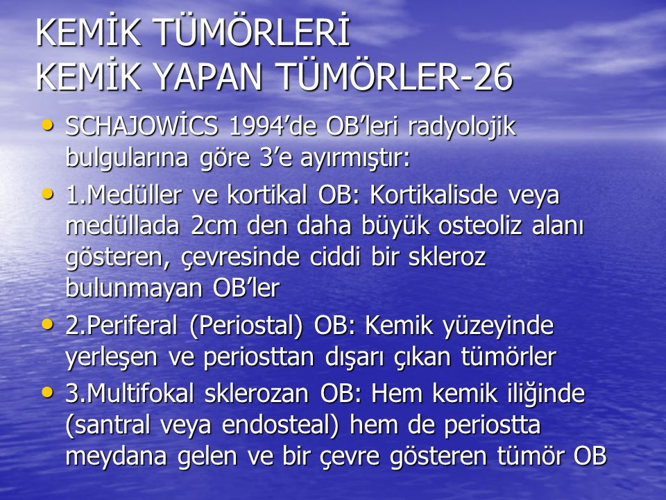 KEMİK TÜMÖRLERİ KEMİK YAPAN TÜMÖRLER-26