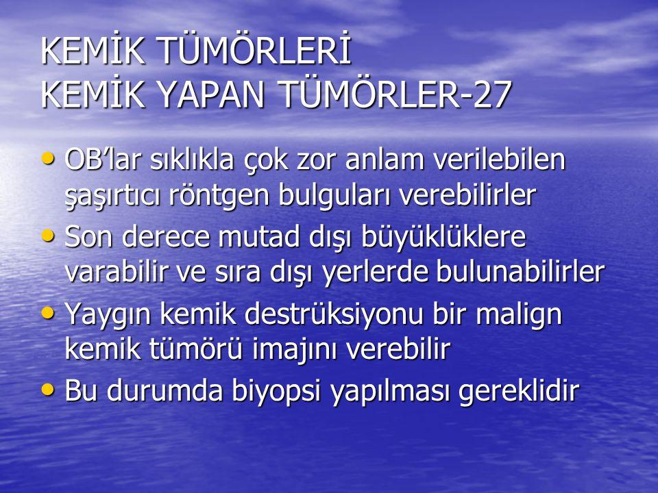 KEMİK TÜMÖRLERİ KEMİK YAPAN TÜMÖRLER-27