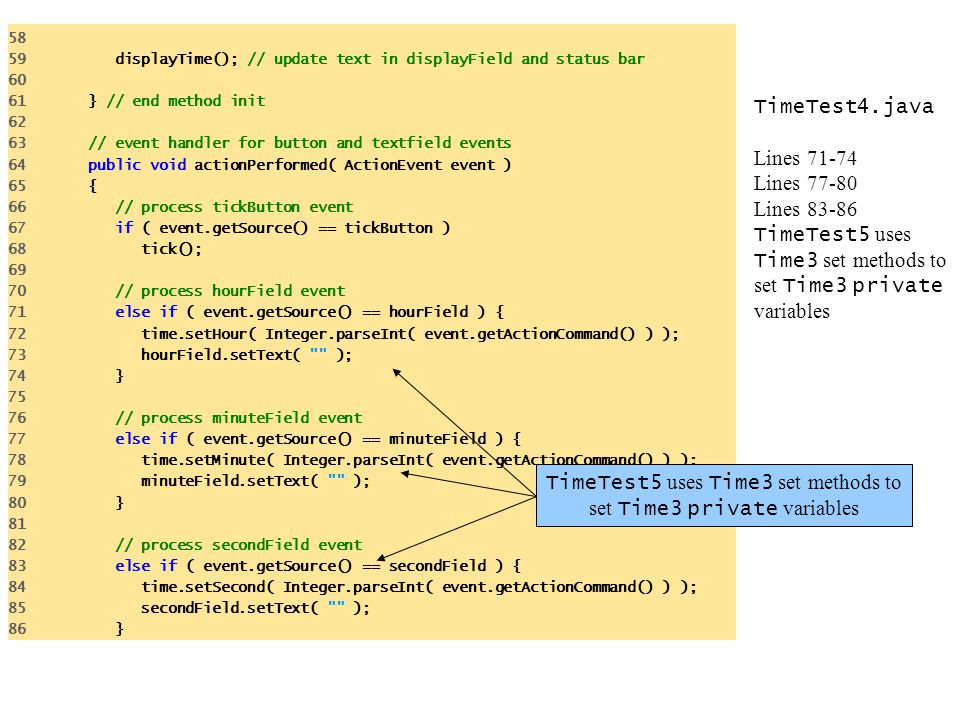 TimeTest5 uses Time3 set methods to set Time3 private variables