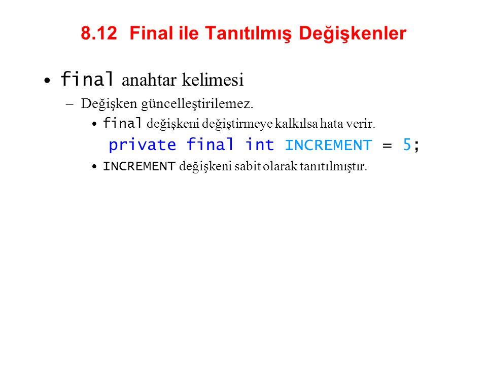 8.12 Final ile Tanıtılmış Değişkenler