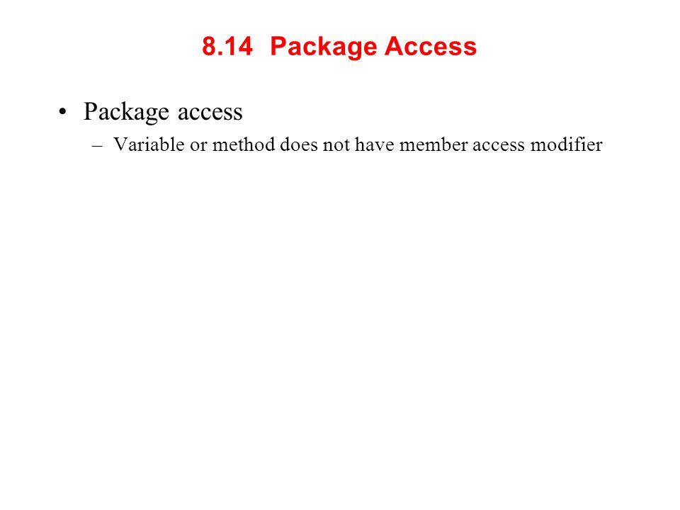 8.14 Package Access Package access