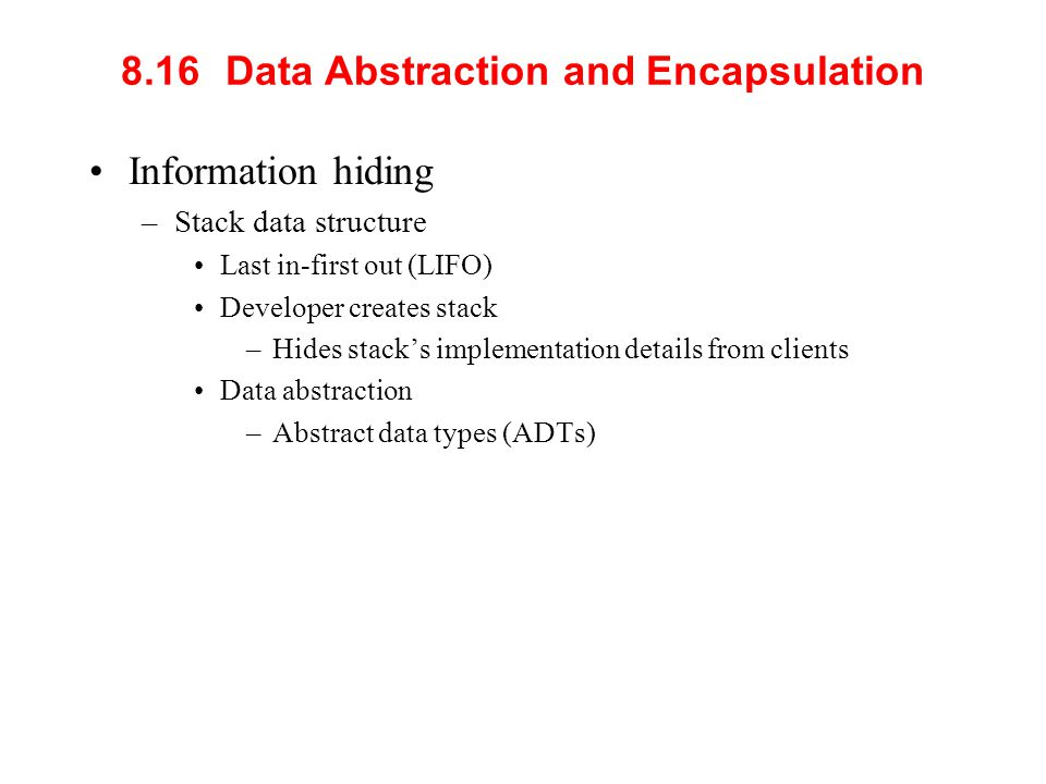 8.16 Data Abstraction and Encapsulation