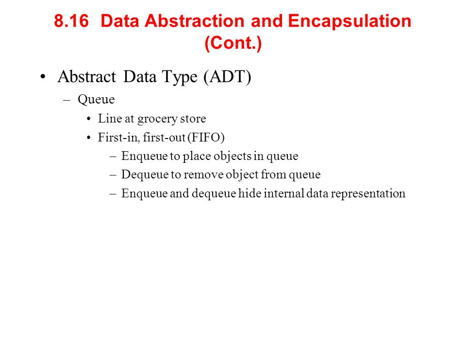 8.16 Data Abstraction and Encapsulation (Cont.)