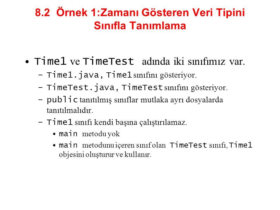 8.2 Örnek 1:Zamanı Gösteren Veri Tipini Sınıfla Tanımlama