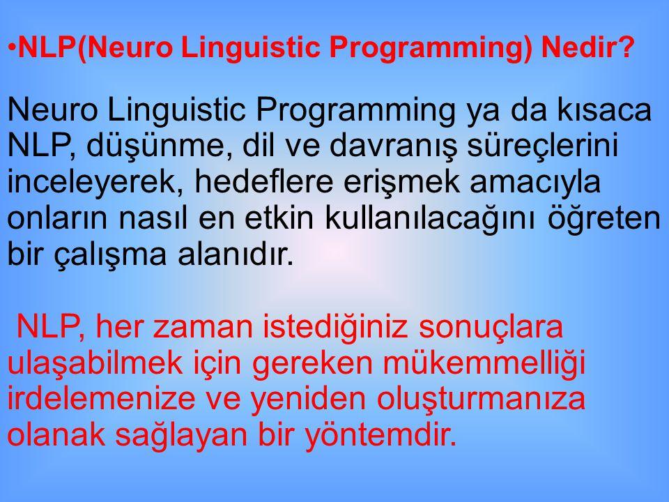 NLP(Neuro Linguistic Programming) Nedir