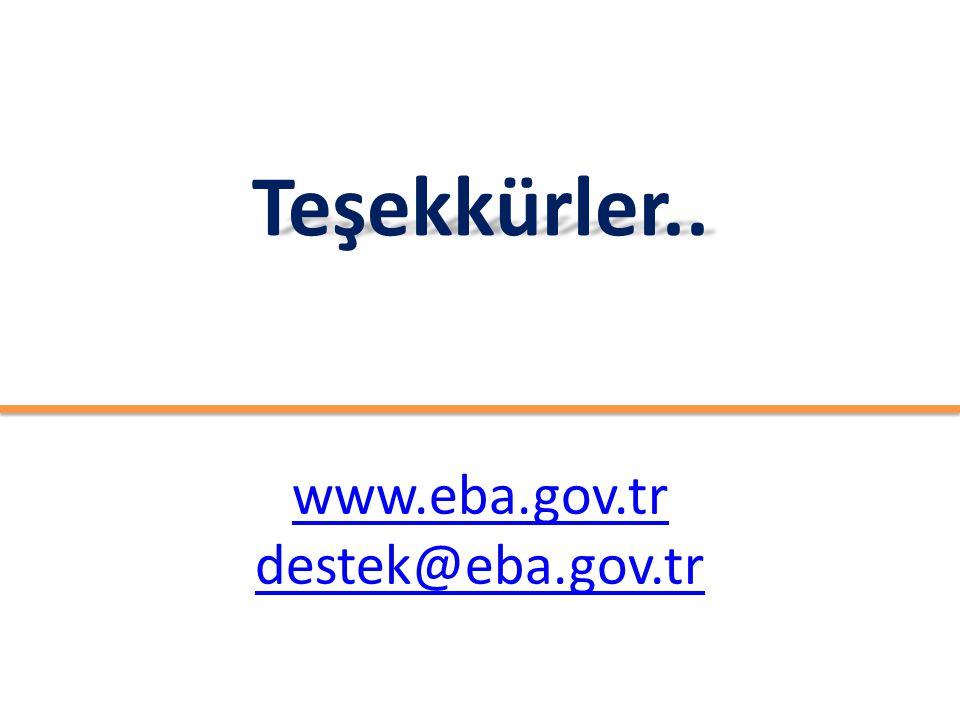 Teşekkürler.. www.eba.gov.tr destek@eba.gov.tr