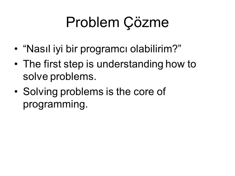 Problem Çözme Nasıl iyi bir programcı olabilirim