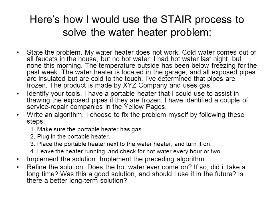 Here's how I would use the STAIR process to solve the water heater problem: