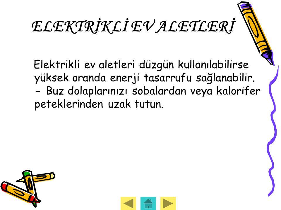 ELEKTRİKLİ EV ALETLERİ